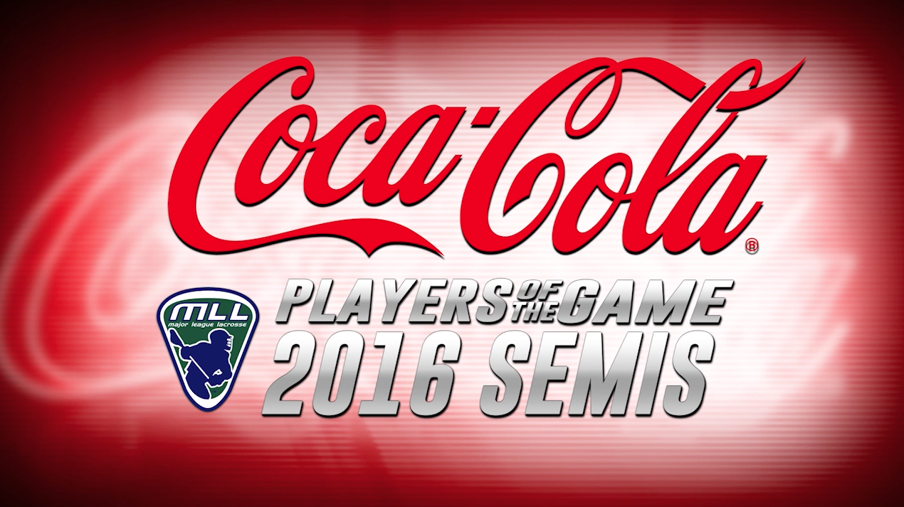 Mll coca cola players of the game 2016 semi finals major league lacrosse - Coca cola championship table ...
