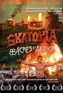 Image of Skatopia: 88 Acres of Anarchy