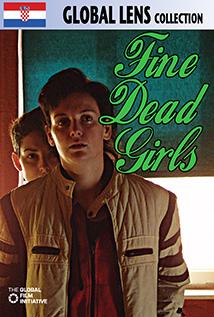 Image of Fine Dead Girls (Fine Mertve Djevojke)
