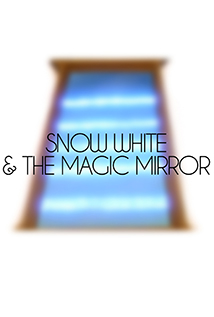Image of Snow White and the Magic Mirror