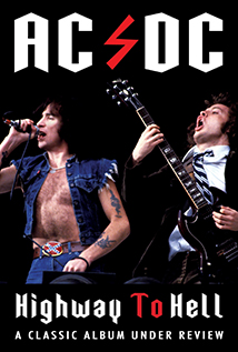 Image of AC/DC - Highway To Hell: A Classic Album Under Review