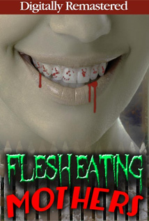 Image of Flesh Eating Mothers