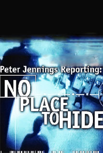 Image of Peter Jennings Reporting: No Place to Hide