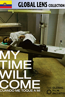 Image of My Time Will Come (Cuando Me Toque a Mi)
