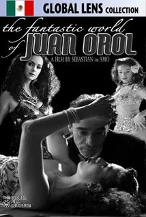 Image of The Fantastic World of Juan Orol (El Fantástico Mundo de Juan Orol)