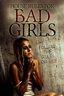 Image of House Rules for Bad Girls